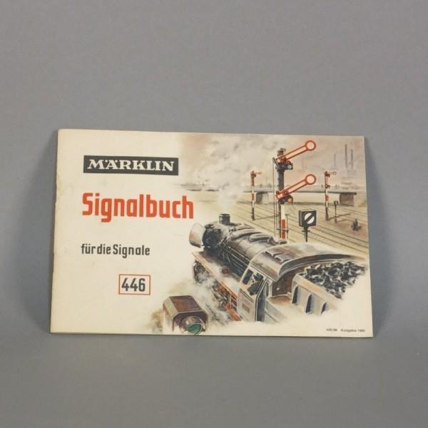 Märklin Signalbuch 446. 1955